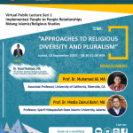 "Virtual Public Lectures Seri 1: ""Approaches to Religious Diversity and Pluralism"""